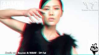 Armin van Buuren & W&W - D# Fat 【3D MUSIC VIDEO TranceOnJeroen edit】
