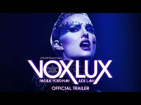Vox Lux trailers