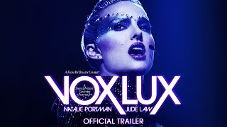 VOX LUX [Official Trailer] - December 7