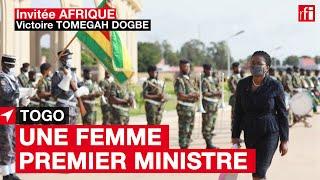 La Première ministre du Togo, Victoire Tomegah Dogbé : « Nous n'avons pas de temps à perdre »