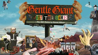 """Gentle Giant """"Just the Same"""" Music Video (2021 Remix by Steven Wilson)"""