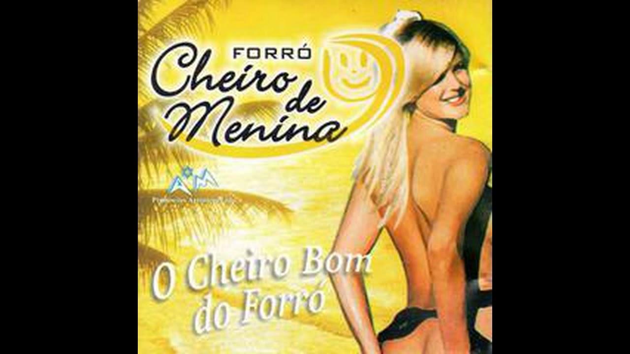 FORRÓ CHEIRO DE MENINA