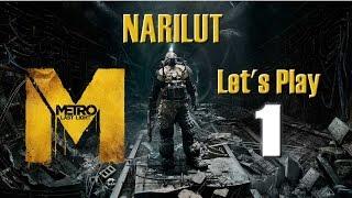 Metro: Last Light Redux - Let's play 1