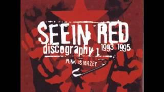 Seein Red - Punk Is Verzet (FULL ALBUM)