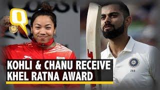 Virat Kohli and Mirabai Chanu Receive Khel Ratna Awards | The Quint