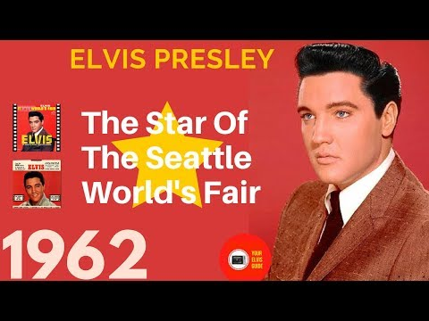 Elvis Presley | The Star Of The 1962 Seattle World's Fair | RE-EDIT | Your Elvis Guide