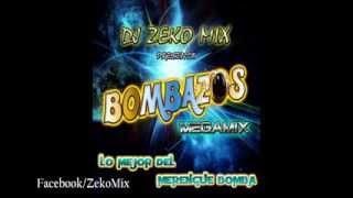Dj ZeKo MixXx - Bombazos Megamix 2 (Megamix Merengue Bomba)