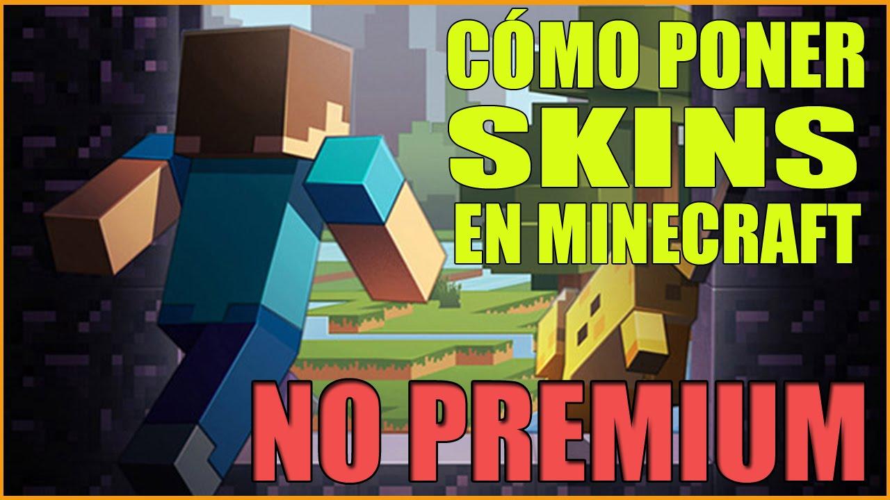 Cómo Poner Skins En Minecraft NO PREMIUM Multijugador Todas Las - Como descargar skins para minecraft 1 8 no premium
