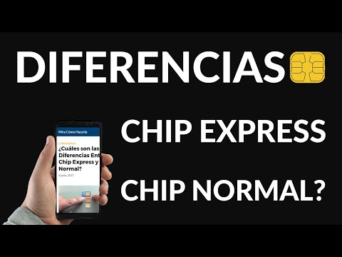 ¿Cuáles son las Diferencias Entre Chip Express y Chip Normal?