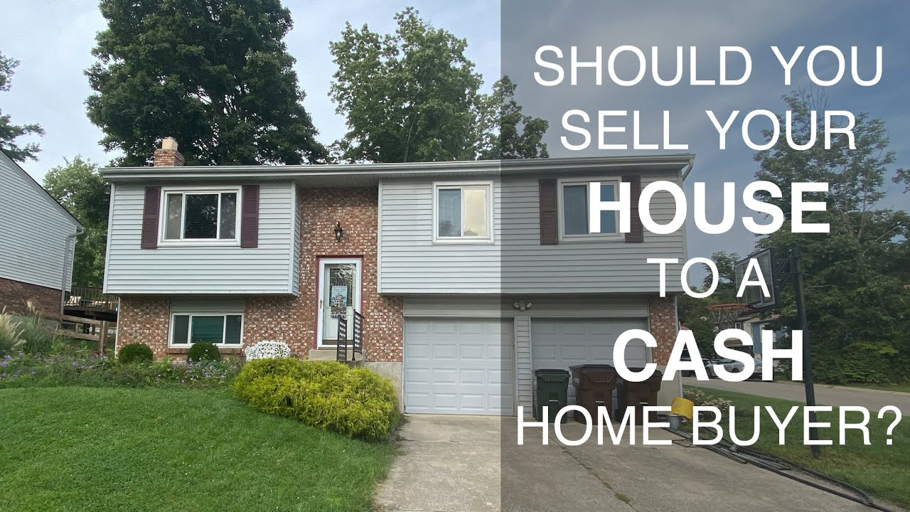Should You Sell Your House to a Cash Home Buyer? Pros and Cons of a We Buy Houses Sale