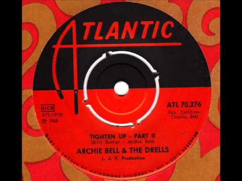 ARCHIE BELL & the DRELLS  Tighten up Part2