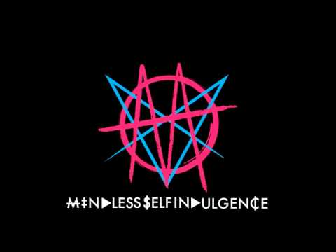 Mindless Self Indulgence - Big Poppa