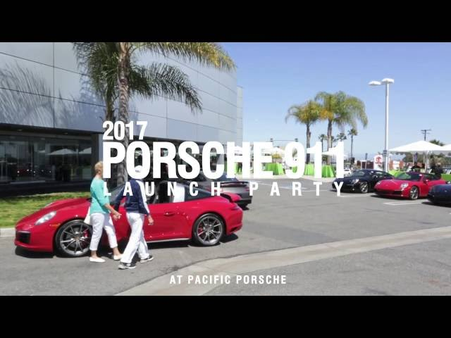 2017 Porsche 911 Launch @ Pacific Porsche