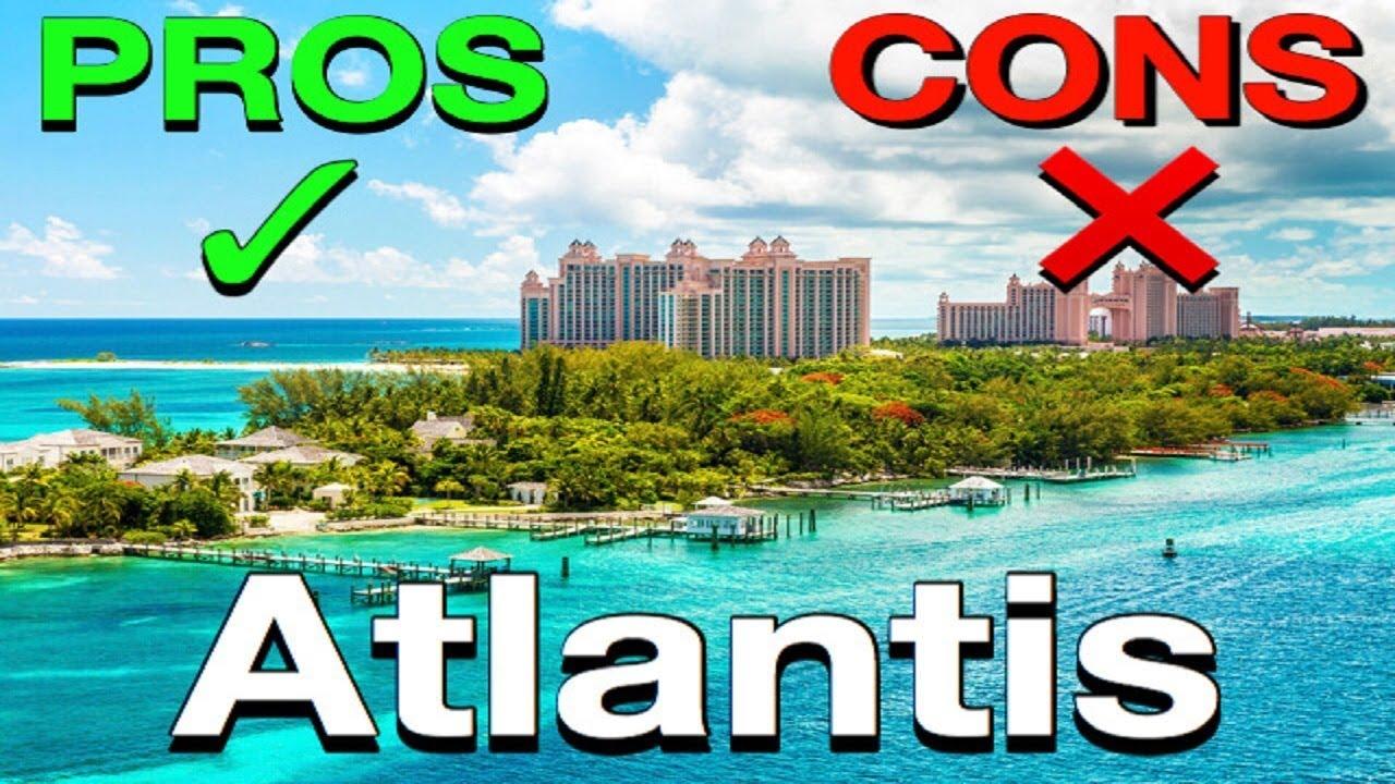 Atlantis Bahamas The Pros Cons Youtube