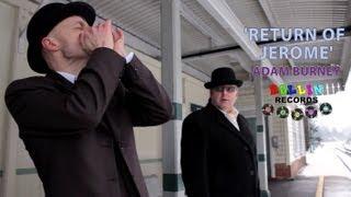 Adam Burney 'Return of Jerome' ROLLIN' RECORDS (official music video) BOPFLIX