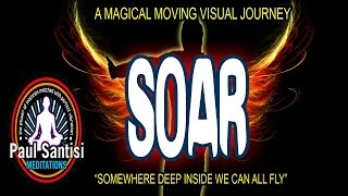 SOAR Guided Visual Meditation Conquer Procrastination & Ego  Paul Santisi