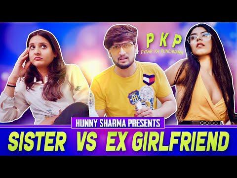 SISTER VS EX GIRLFRIEND    HUNNY SHARMA   