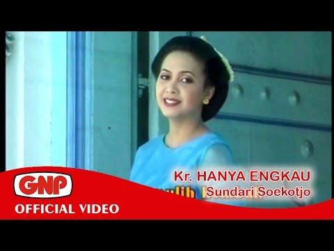 Kr Hanya Engkau - Sundari Soekotjo