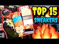 TOP 15 BEST SNEAKERS OF 2018!!! (DON'T BE TRIGGERED)
