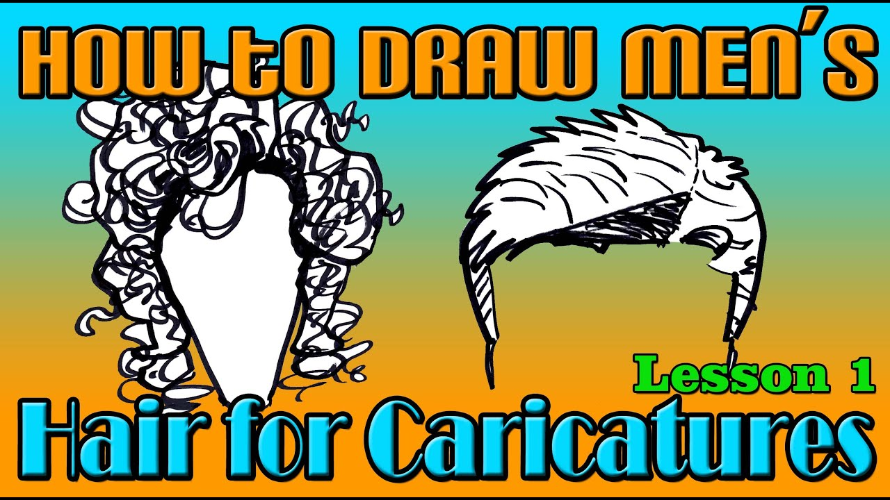 How to Draw Men's Hair for Caricatures - Lesson 1 - YouTube