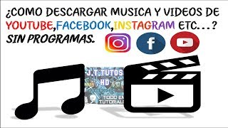 |TUTORIAL|DESCARGAR MÚSICA Y VÍDEOS DE INTERNET SIN PROGRAMAS|2017|HD|