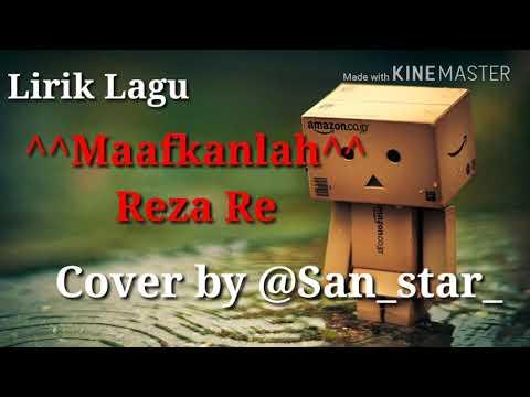 Maafkanlah Lirik Reza Re  Cover Akustik by san_star_