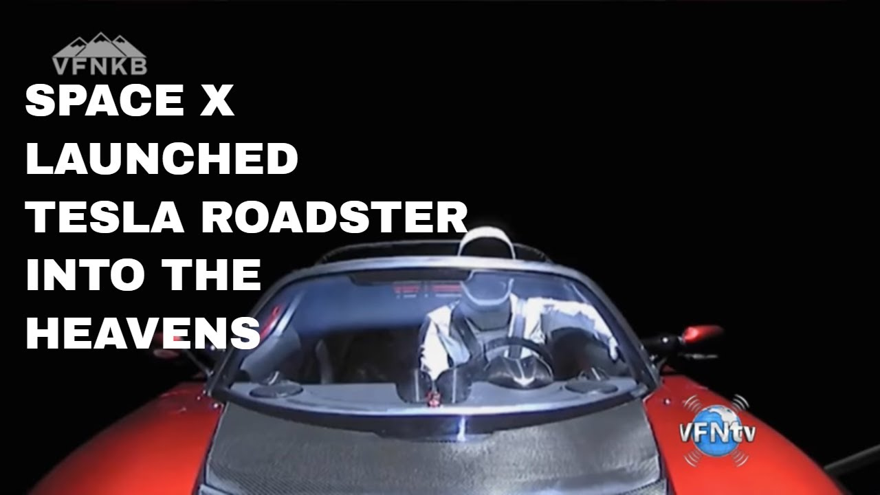 TESLA ROADSTER LAUNCHED INTO SPACE, LARGEST ROCKET ON ...