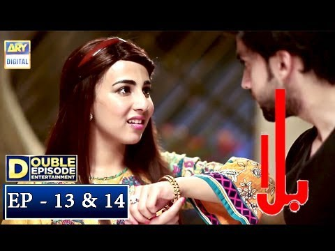 Balaa Episode 13 & 14 - 15th October 2018 - ARY Digital Drama [Subtitles]