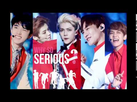 EXO - WHY SO SERIOUS (CLEAN AUDIO)