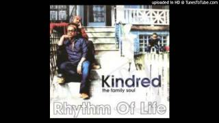 Kindred The Family Soul - Rhythm Of Life (King Britt Remix) HD
