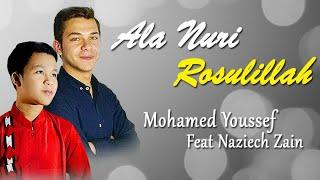 Mohamed Youssef feat. Naziech Zain - Sholawat Ala Nuri Rosulillah