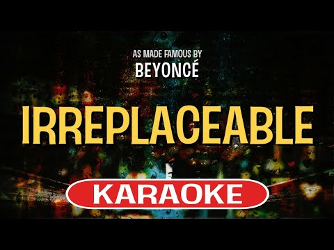 Irreplaceable - Beyonce | Karaoke Version