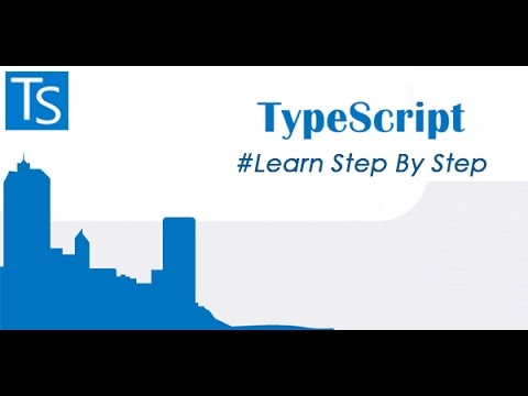 Learn TypeScript Step By Step