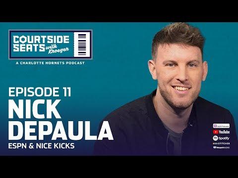 Courtside Seats with Kroeger – Ep. 11 | Nick DePaula – ESPN & Nice Kicks