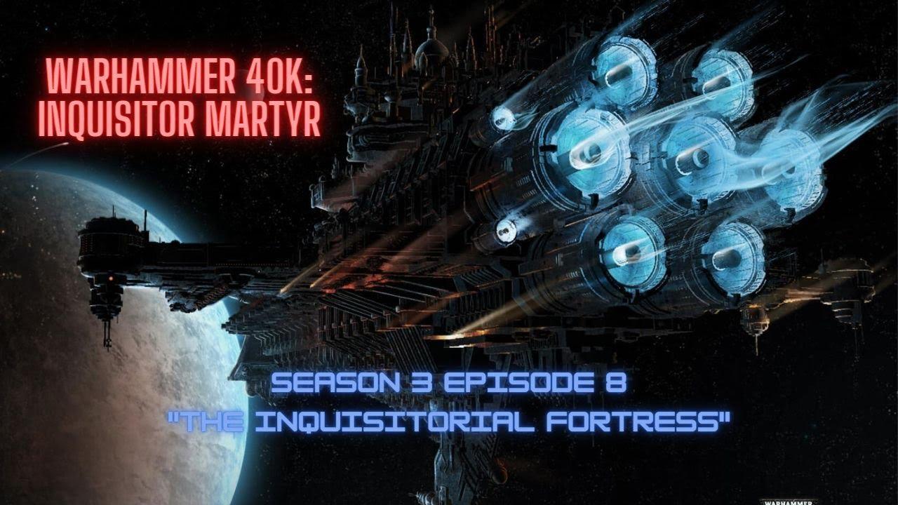 Download WARHAMMER 40K: INQUISITION MARTYR - SEASON 3 EPISODE 8