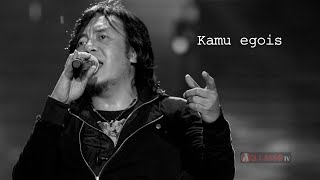 KAMU EGOIS - @Ari_lasso (Video Lirik) UnMixed Version