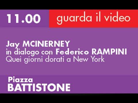 Jay MCINERNEY in dialogo con Federico RAMPINI - Quei giorni dorati a New York