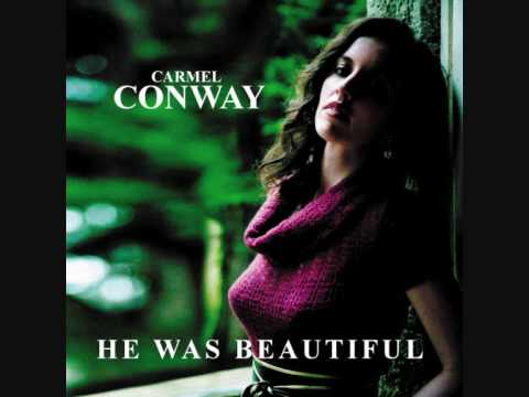 Carmel Conway - He Was Beautiful (Stanley Myers Cavatina)