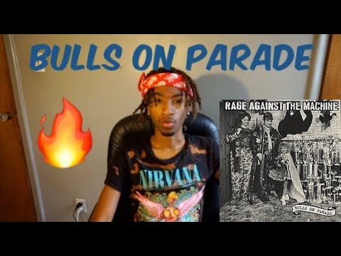 FIRST TIME HEARING: Rage Against The Machine - Bulls On Parade (REACTION)