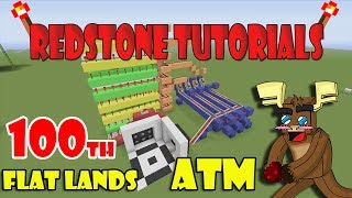 "ATM Flat Lands ""Tutorial"" (Minecraft Xbox/Ps3) 100th Redstone Tutorial!"