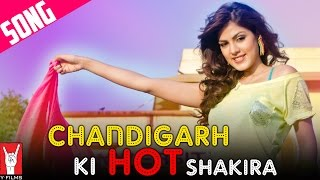 "Chandigarh Ki HOT Shakira - The Sounds Of ""Mere Dad Ki Maruti"""