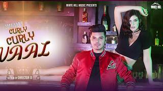Curly Curly Vaal (Motion Poster) Zorawar | Rel. On 22 July | White Hill Music