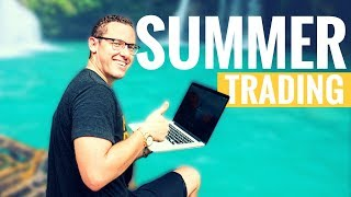 How To Adapt To Summer Trading + Penny Stock Webinar [NO CHARGE!] Announcement