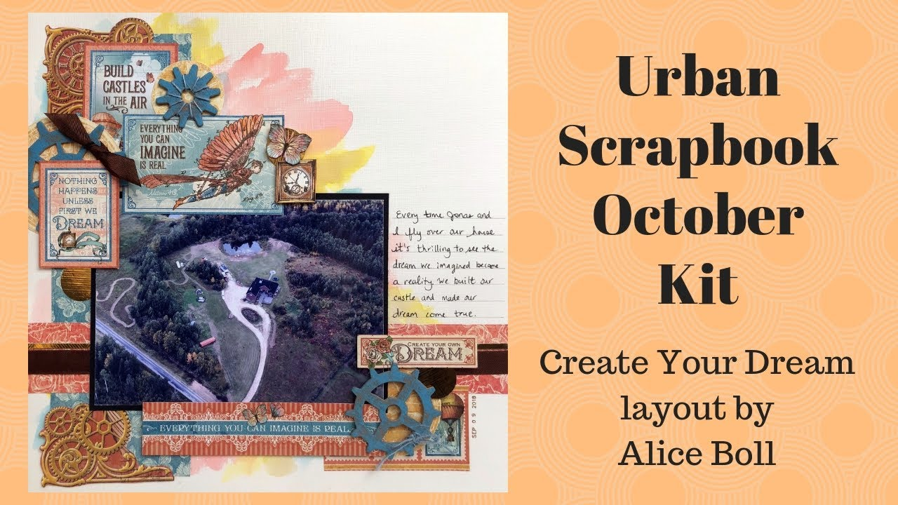 Create Your Own Dream Layout Urban Scrapbook Design Team September