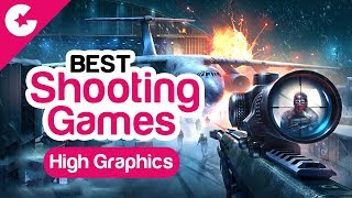 Best High Graphics Shooting Games For Android/iOS - (November 2017)