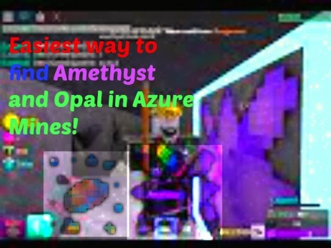 how to find opal in azure mines