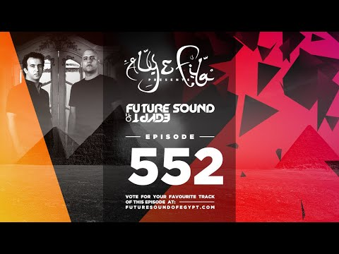 Future Sound of Egypt 552 with Aly & Fila