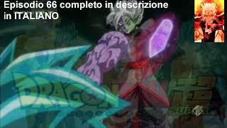 Episodio 66 completo DB super ita
