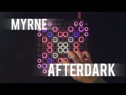 MYRNE - Afterdark (feat. Aviella) // Launchpad Cover