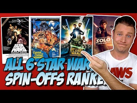 All Six Star Wars SpinOffs Ranked Worst to Best